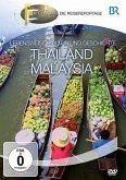 Fernweh - Lebensweise, Kultur und Geschichte: Thailand & Malaysia