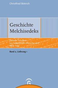 Geschichte Melchisedeks