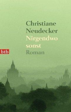 Nirgendwo sonst - Neudecker, Christiane