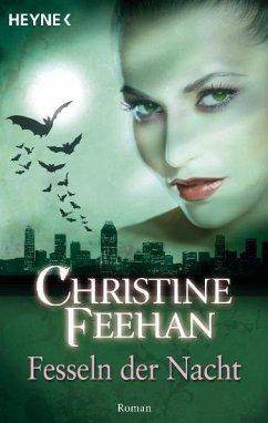 Fesseln der Nacht / Bund der Schattengänger Bd.6 - Feehan, Christine