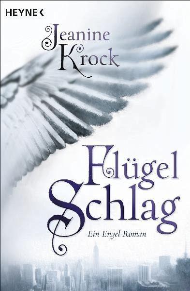 Flügelschlag / Engel Bd.1 - Krock, Jeanine