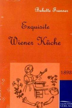 Exquisite Wiener Küche - Franner, Babette