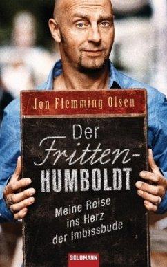 Der Fritten-Humboldt - Olsen, Jon Fl.