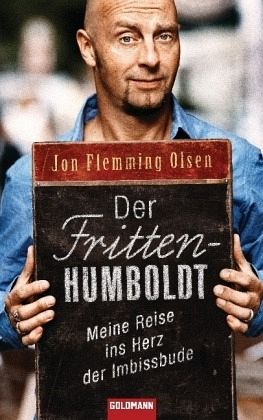 Der Fritten-Humboldt - Olsen, Jon Flemming