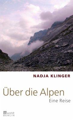 Über die Alpen - Klinger, Nadja