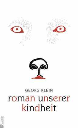 Roman unserer Kindheit - Klein, Georg