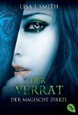 Der Verrat / Der magische Zirkel Bd.2