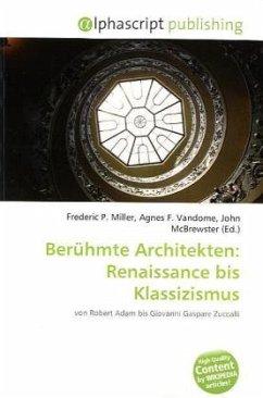 Berühmte Architekten: Renaissance bis Klassizismus