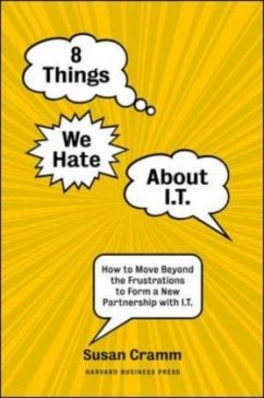 8 Things We Hate about I.T.: How to Move Beyond...