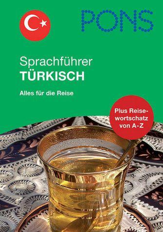 PONS Sprachführer Türkisch - PONS Sprachführer Türkisch: Alles für die Reise [Feb 01, 2010] Unbekannt