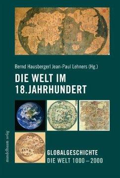 Die Welt im 18. Jahrhundert