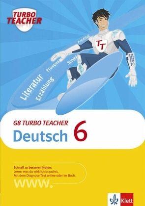 Deutsch, 6. Schuljahr / G8 Turbo Teacher