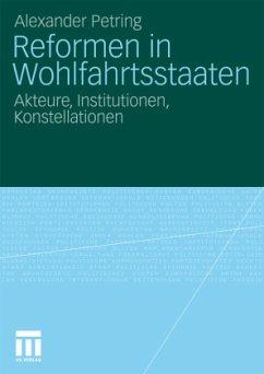 Reformen in Wohlfahrtsstaaten - Petring, Alexander