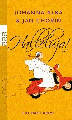 Halleluja! / Papst Petrus Bd.1