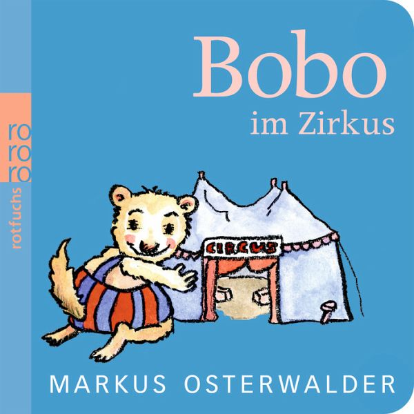 Bobo im Zirkus - Osterwalder, Markus