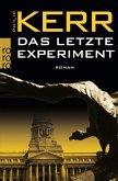 Das letzte Experiment / Bernie Gunther Bd.5