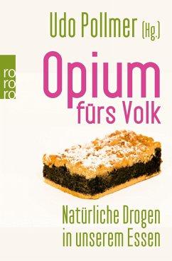 Opium fürs Volk - Fock, Andrea; Niehaus, Monika; Muth, Jutta; Pollmer, Udo