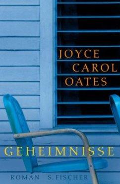 Geheimnisse - Oates, Joyce Carol