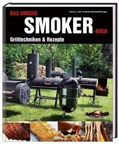 Das große Smoker-Buch - Aschenbrandt, Karsten T.; Jaeger, Rudolf