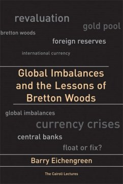 Global Imbalances and the Lessons of Bretton Woods - Eichengreen, Barry (University of California, Berkeley)