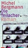 Die Teilacher / Teilacher Trilogie Bd.1