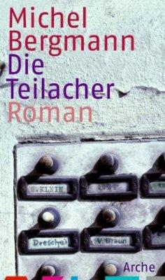 Die Teilacher / Teilacher Trilogie Bd.1 - Bergmann, Michel