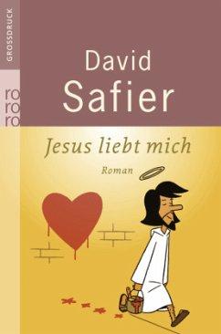 Jesus liebt mich. Großdruck - Safier, David