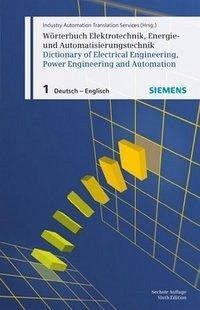 Wörterbuch Elektrotechnik, Energie- und Automat...