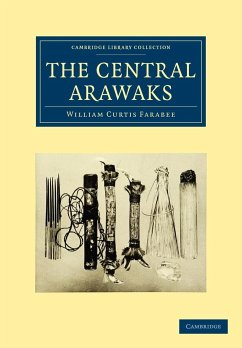The Central Arawaks - Farabee, William Curtis