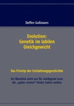 Evolution: Genetik im labilen Gleichgewicht