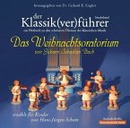 Der Klassik(ver)führer, Das Weihnachtsoratorium von Johann Sebastian Bach, 1 Audio-CD