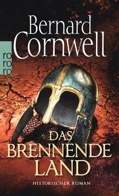 Das brennende Land / Uhtred Bd.5 - Cornwell, Bernard