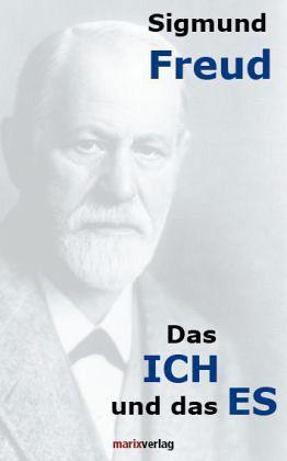 Das ICH und das ES von Sigmund Freud - Fachbuch - buecher.de