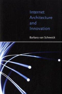 Internet Architecture and Innovation - Van Schewick, Barbara