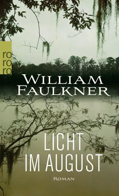 Licht im August - Faulkner, William