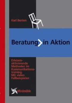 Beratung in Aktion - Benien, Karl