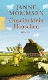 Oma ihr klein Häuschen / Oma Imke Bd.1