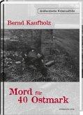 Mord für 40 Ostmark