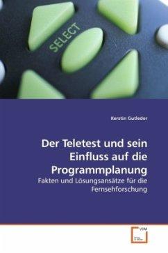 Der Teletest und sein Einfluss auf die Programmplanung