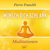 Wünsch dich schlank - Meditationen, 1 Audio-CD