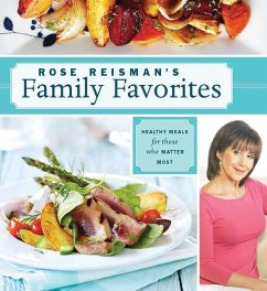Rose Reisman´s Family Favorites