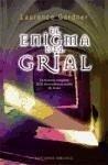 El Enigma del Grial: La Historia Completa de la Descendencia Oculta de Jesus