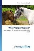 """Wie Pferde """"ticken"""""""