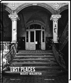Lost Places Beelitz-Heilstätten - Mielzarjewicz, Marc