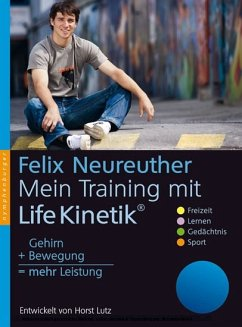Mein Training mit Life-Kinetik® (eBook) - Horst Lutz, Felix Neureuther