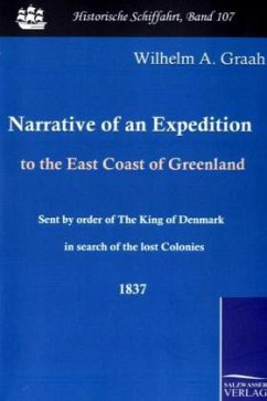 Narrative of an Expedition to the East Coast of Greenland - Graah, W. A.