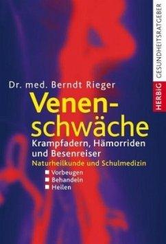 Venenschwäche - Rieger, Berndt