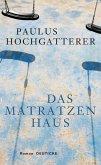 Das Matratzenhaus / Kommissar Ludwig Kovacs zweiter Fall Bd.2