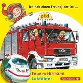 Ich hab einen Freund, der ist Feuerwehrmann / Ich hab einen Freund, der ist Lokführer, Audio-CD