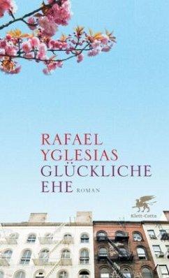 Glückliche Ehe - Yglesias, Rafael